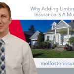 Why adding an umbrella insurance policy is a must