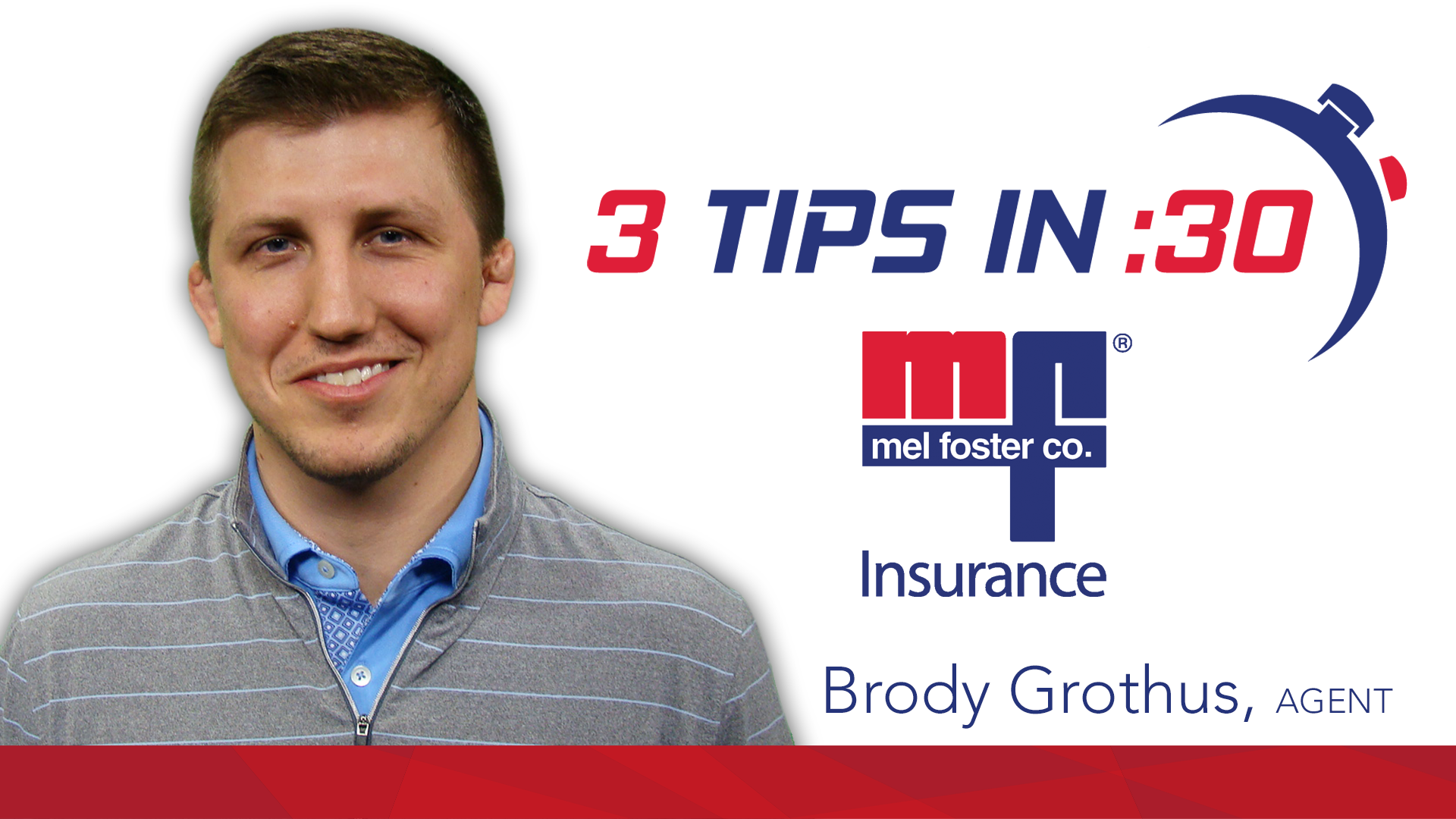 Brody Grothus, Producer, Mel Foster Insurance
